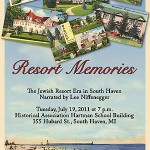 Resort Memories: Catskills of the Midwest – Tuesday, July 19th, 7pm