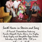 South Haven in Stories & Song – Saturday, July 26th, 2014 – 7:30 p.m.